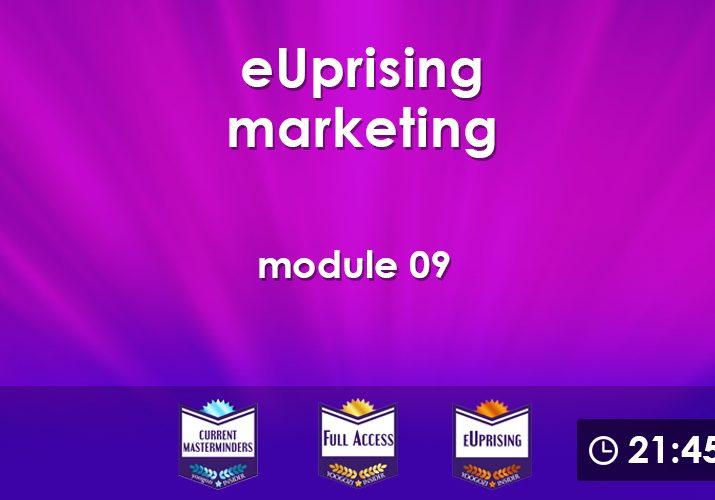 eUprising Marketing Mod 09