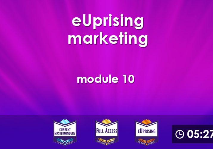 eUprising Marketing Mod 10