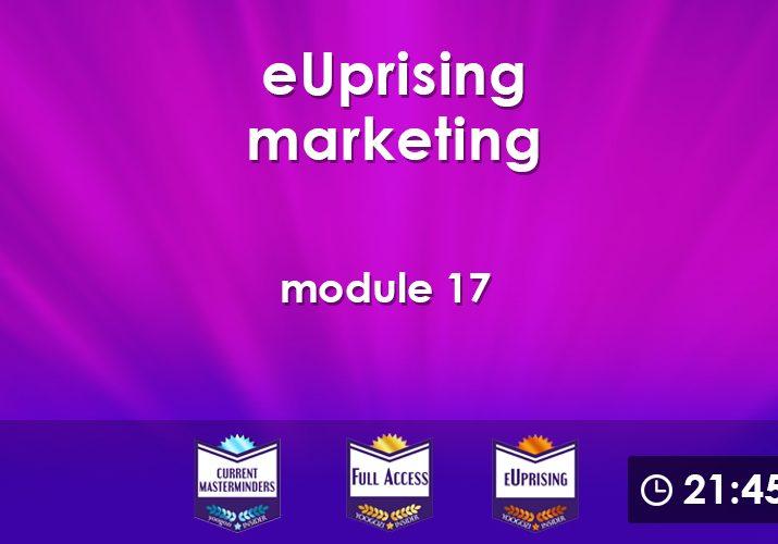eUprising Marketing Mod 17